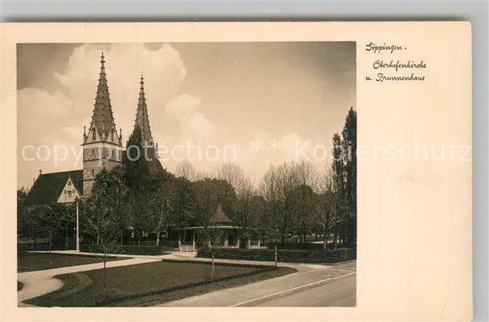 AK / Ansichtskarte Goeppingen Oberhofenkirche Brunnenhaus Goeppingen