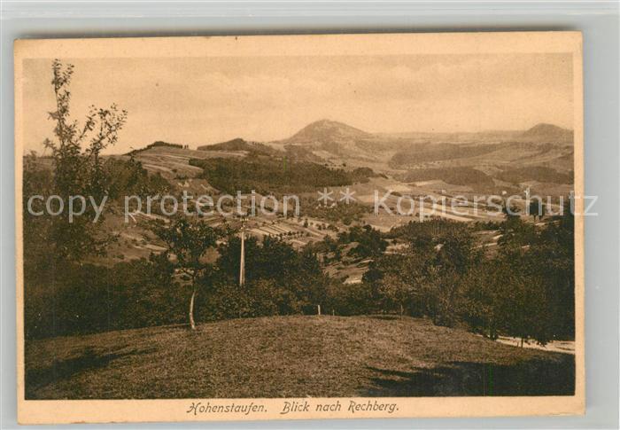AK / Ansichtskarte Hohenstaufen Landschaftspanorama Blick nach Rechberg Hohenstaufen 0