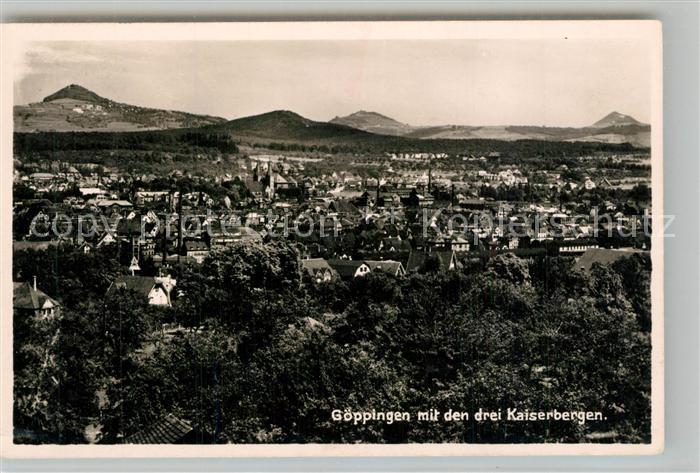 AK / Ansichtskarte Goeppingen Stadtpanorama mit Kaiserbergen Stuifen Hohenstaufen Hohenrechberg Goeppingen