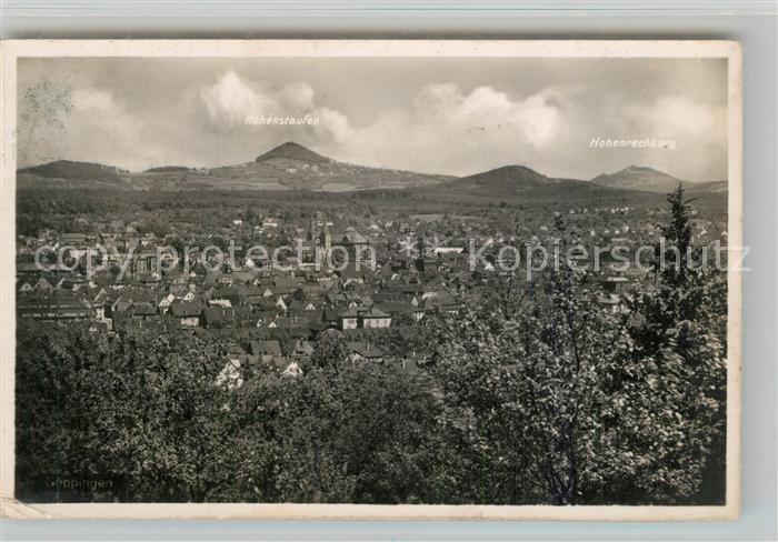AK / Ansichtskarte Goeppingen Stadtpanorama mit Kaiserbergen Hohenstaufen Hohenrechberg Goeppingen 0
