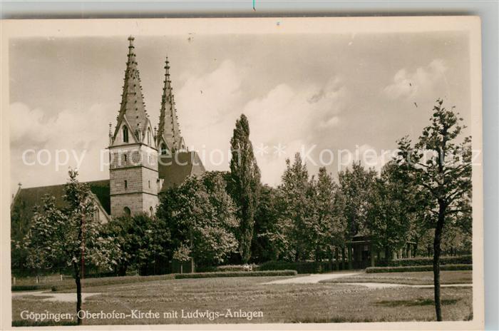 AK / Ansichtskarte Goeppingen Oberhofenkirche Ludwigsanlagen Park Goeppingen