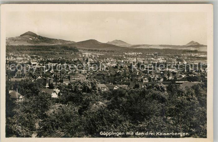 AK / Ansichtskarte Goeppingen Landschaftspanorama mit Kaiserbergen Stuifen Hohenstaufen Hohenrechberg Goeppingen