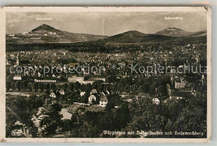 AK / Ansichtskarte Goeppingen Stadtpanorama mit Blick zum Hohenstaufen und Hohenrechberg Goeppingen