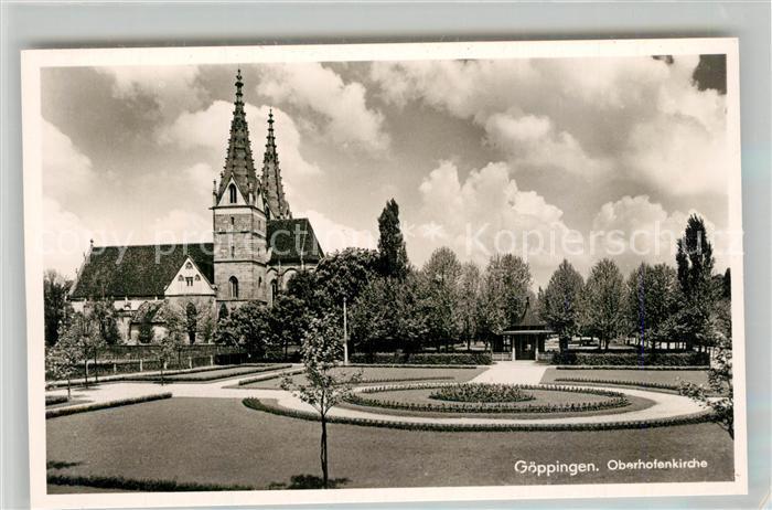 AK / Ansichtskarte Goeppingen Oberhofenkirche Ludwigsanlagen Park Brunnenhalle Goeppingen