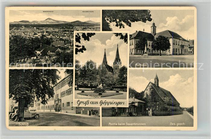 AK / Ansichtskarte Goeppingen Panorama Schloss Oberhofenkirche Rathaus Sauerbrunnen Bromid Goeppingen
