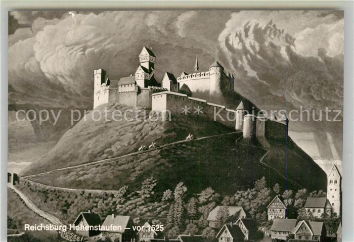 AK / Ansichtskarte Hohenstaufen Reichsburg Hohenstaufen vor 1525 Kuenstlerkarte Hohenstaufen 0