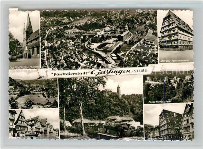 AK / Ansichtskarte Geislingen_Steige Kirche Pfarrhaus Alter Bau Heimatmuseum Burgruine Helfenstein Brunnen Hauptstrasse oedenturm Fliegeraufnahme Geislingen_Steige