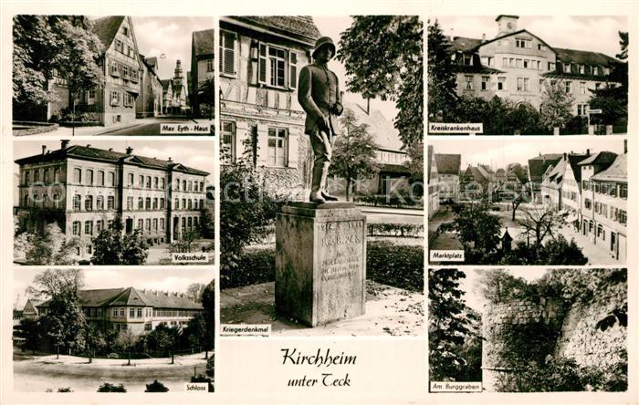 AK / Ansichtskarte Kirchheim_Teck Max Eyth Haus Kreiskrankenhaus Kriegerdenkmal Marktplatz Kirchheim Teck