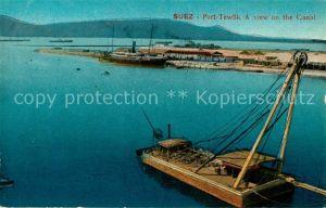AK / Ansichtskarte Suez Port Tewfik Canal Serie 652 Suez