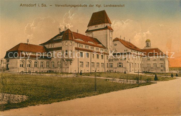 AK / Ansichtskarte Arnsdorf_Dresden Verwaltungsgebaeude der Kgl Landesanstalt Arnsdorf Dresden