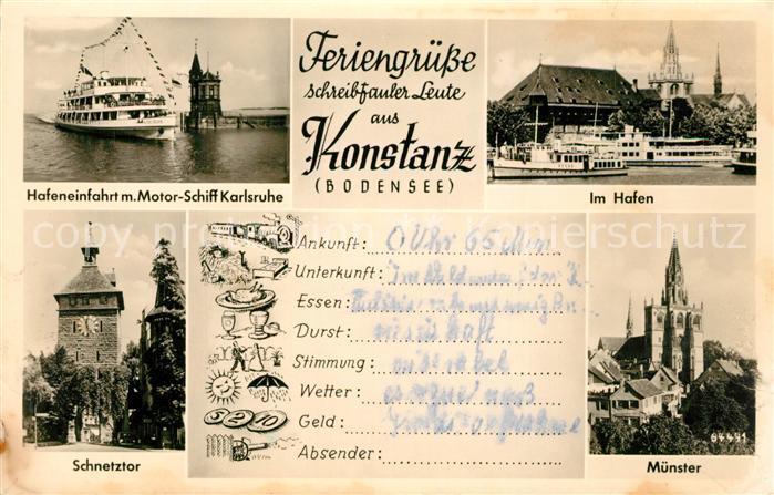 AK / Ansichtskarte Konstanz_Bodensee Hafeneinfahrt MS Karlsruhe Hafenpartie Schnetztor Muenster Konstanz_Bodensee 0