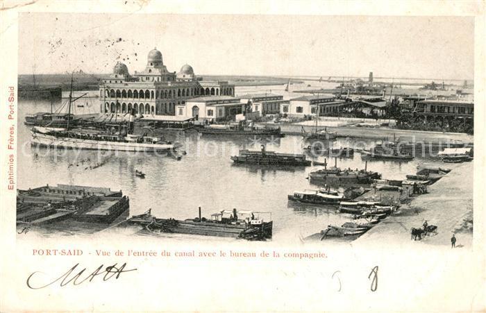 AK / Ansichtskarte Port_Said Entree du canal avec le bureau de la compagnie Port_Said 0