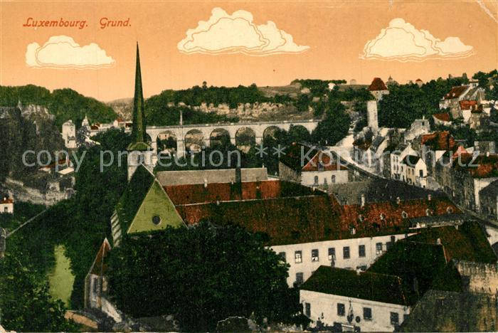 AK / Ansichtskarte Luxembourg_Luxemburg Grund Viadukt Luxembourg Luxemburg 0