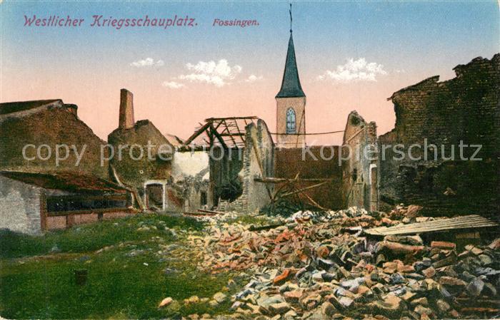 AK / Ansichtskarte Fossingen Westlicher Kriegsschauplatz 1. Weltkrieg Feldpost Fossingen 0