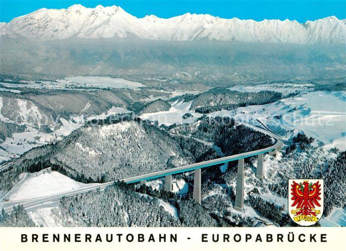 AK / Ansichtskarte Autobahn Brennerautobahn Europabruecke Innsbruck