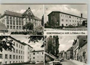 AK / Ansichtskarte Ebersbach Neugersdorf Hainschule Lehrlingsinternat Anne Frank Krankenhaus Bahnhofstrasse Ebersbach Neugersdorf
