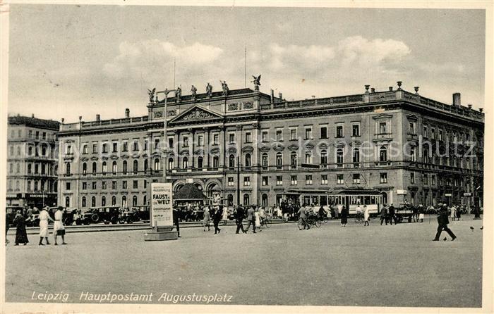AK / Ansichtskarte Leipzig Hauptpostamt Augustusplatz Strassenbahn Leipzig