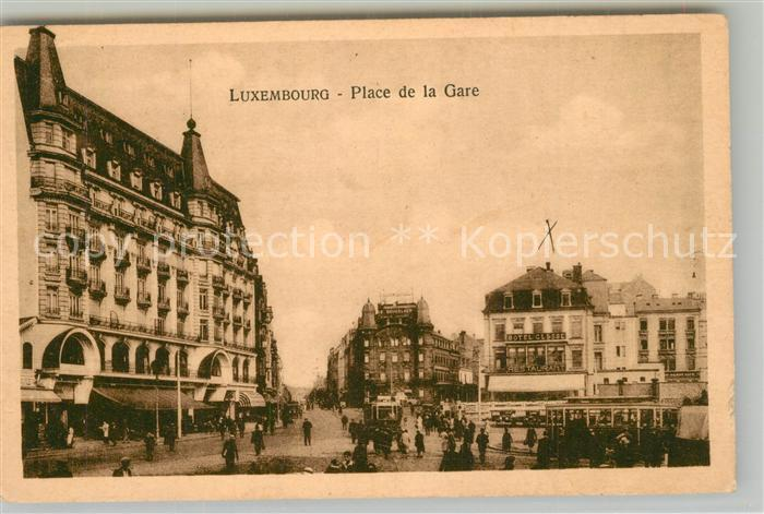 AK / Ansichtskarte Luxembourg_Luxemburg Bahnhofsplatz Place de la Gare Tram Luxembourg Luxemburg