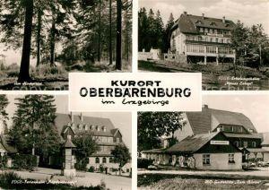 AK / Ansichtskarte Oberbaerenburg_Baerenburg Hochwald FDGB Erholungsheim Neues Leben HO Gaststaette Zum Baeren FDGB Ferienheim Friedenswacht Oberbaerenburg Baerenburg
