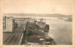 AK / Ansichtskarte Suez Port Tewfik Quai Suez