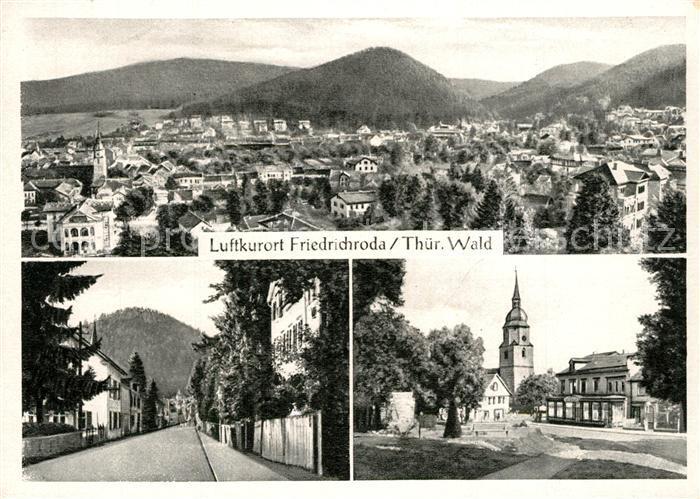 AK / Ansichtskarte Friedrichroda Panorama Luftkurort Strassenpartie Kirche Friedrichroda