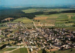 AK / Ansichtskarte Blankenrath Hunsrueck Fliegeraufnahme Blankenrath