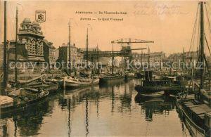 AK / Ansichtskarte Anvers_Antwerpen Quai Flamand Feldpost Anvers Antwerpen