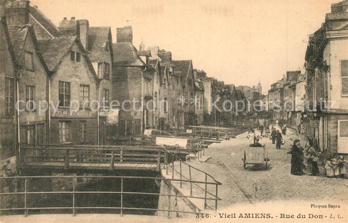 AK / Ansichtskarte Amiens Rue du Don vieille ville Amiens