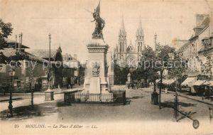 AK / Ansichtskarte Moulins_Allier Place d Allier Monument Eglise Moulins Allier