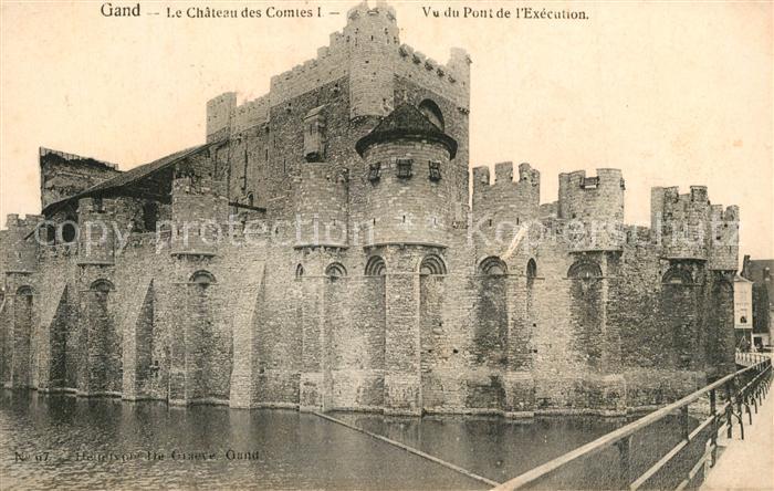 AK / Ansichtskarte Gand_Belgien Chateau des Comtes I vu du Pont de l Execution Gand Belgien