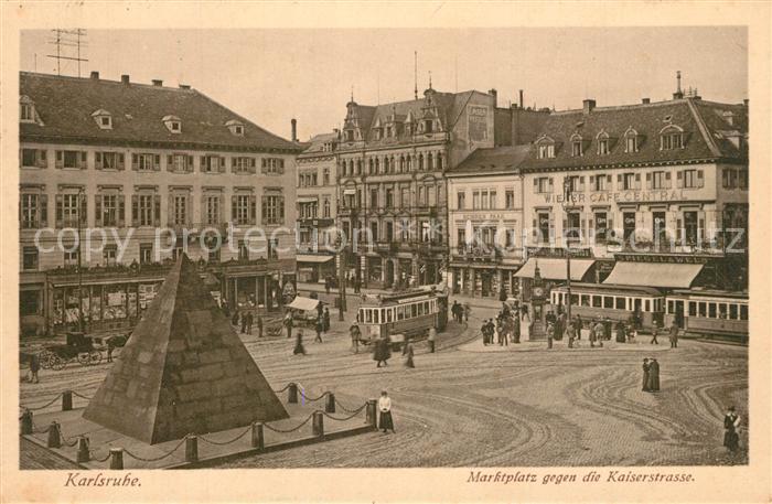 AK / Ansichtskarte Strassenbahn Karlsruhe Marktplatz Kaiserstrasse Wiener Cafe Central  0