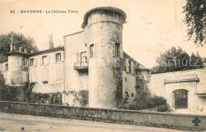 AK / Ansichtskarte Bayonne_Pyrenees_Atlantiques Chateau Vieux Bayonne_Pyrenees