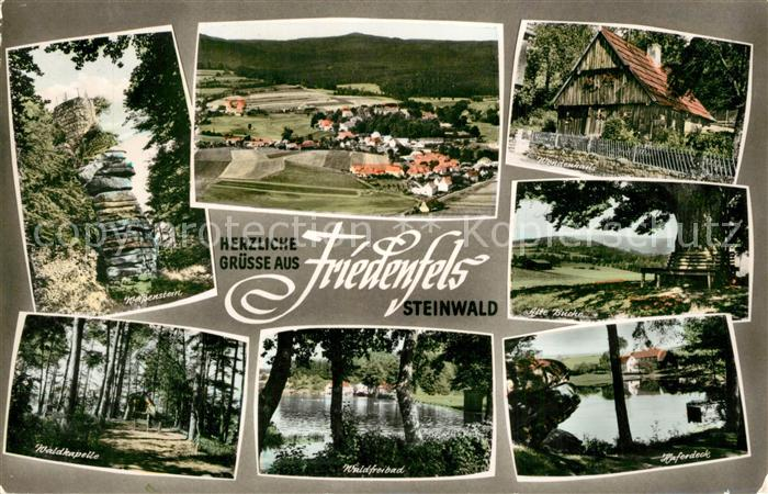 AK / Ansichtskarte Friedenfels Weissenstein Panorama Waldkapelle Waldfreibad Haferdeck Alte Bruecke Wendenhaus Friedenfels