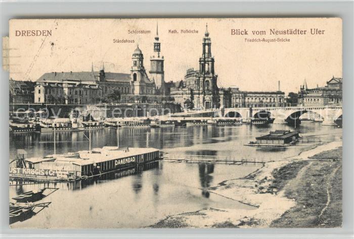 AK / Ansichtskarte Dresden Staendehaus Schlossturm Kath Hofkirche Friedrich August Bruecke Neustaedter Ufer Dresden
