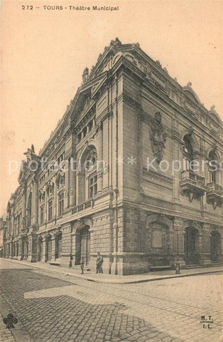 AK / Ansichtskarte Tours_Indre et Loire Theatre Municipal Tours Indre et Loire