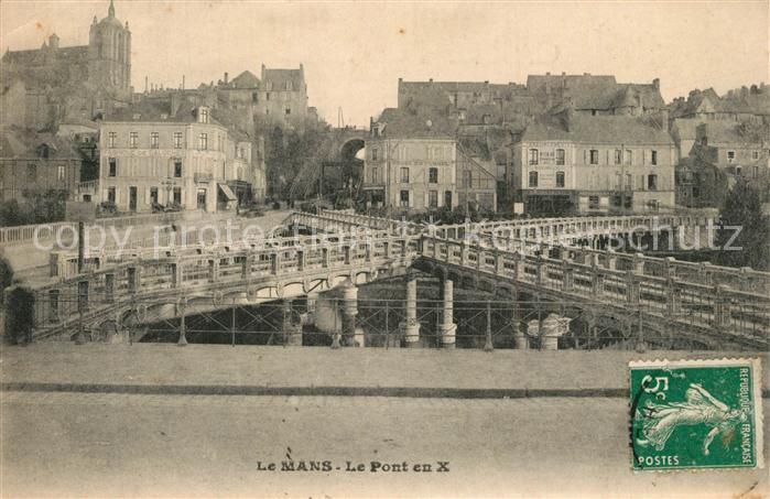 AK / Ansichtskarte Le_Mans_Sarthe Le Pont en X et le Pont Yssoir sur la Sarthe Le_Mans_Sarthe 0