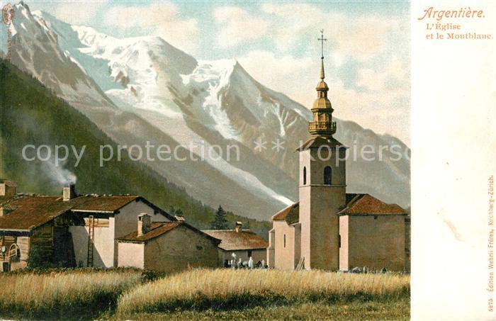 AK / Ansichtskarte Argentiere_Haute Savoie Eglise et le Mont Blanc Alpes Argentiere Haute Savoie 0