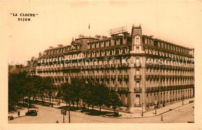 AK / Ansichtskarte Dijon_Cote_d_Or Grand Hotel La Cloche Dijon_Cote_d_Or 0