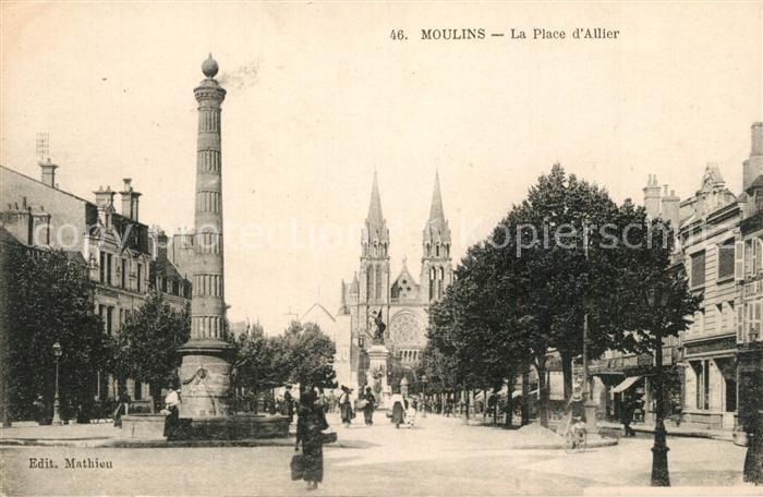 AK / Ansichtskarte Moulins_Allier Place d Allier Monument Eglise Moulins Allier 0