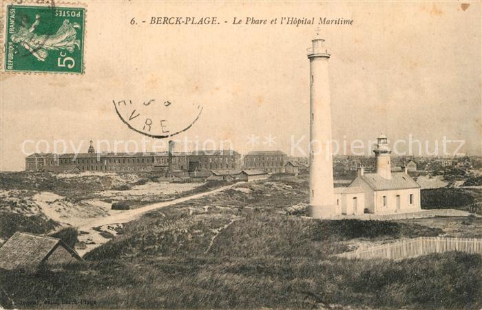 AK / Ansichtskarte Berck Plage Le Phare et Hopital Maritime Berck Plage 0