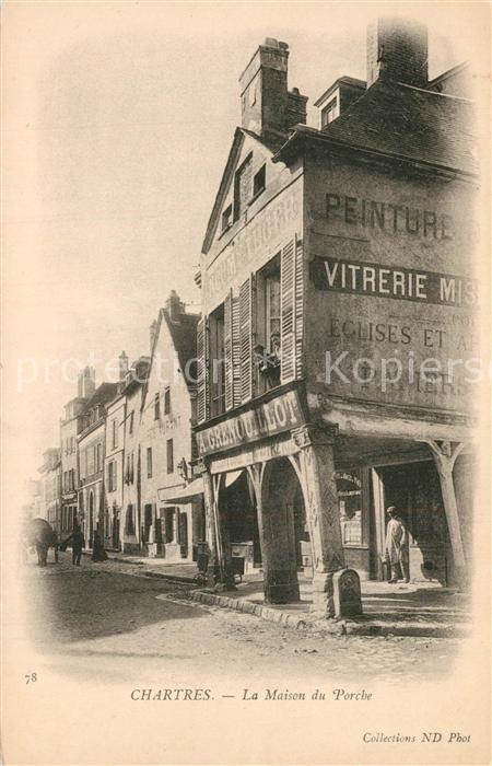 AK / Ansichtskarte Chartres_Eure_et_Loir La Maison du Porche Chartres_Eure_et_Loir 0