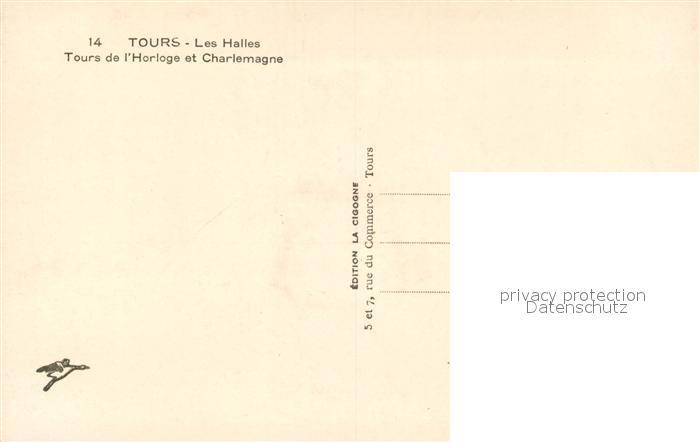 AK / Ansichtskarte Tours_Indre et Loire Les Halles Tours de l Horloge et Charlemagne Tours Indre et Loire 1