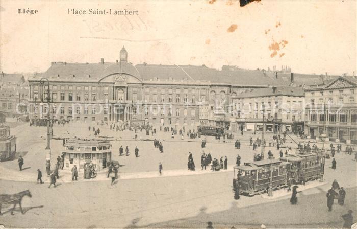 AK / Ansichtskarte Strassenbahn Liege Place Saint Lambert