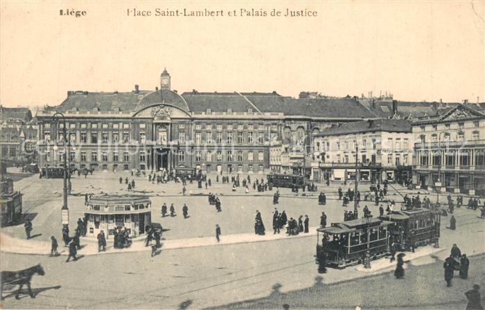 AK / Ansichtskarte Strassenbahn Liege Place Saint Lambert Palais de Justice   0