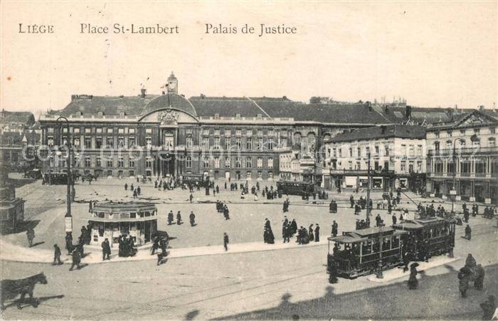 AK / Ansichtskarte Strassenbahn Liege Place St. Lambert Palais de Justice