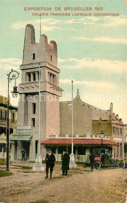 AK / Ansichtskarte Exposition_Universelle_Bruxelles_1910 Colonie Francaise Afrique Occidentale   0