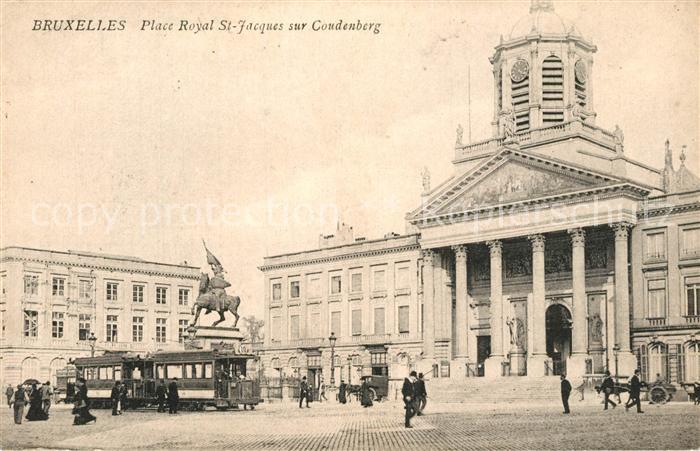 AK / Ansichtskarte Strassenbahn Bruxelles Place Royal St Jacques sur Coudenberg  0