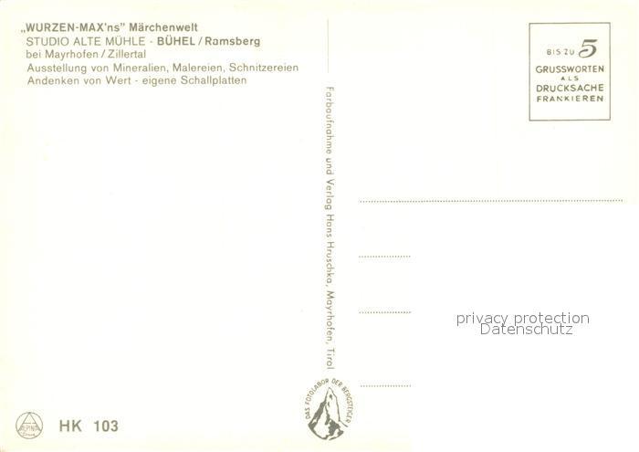 AK / Ansichtskarte Buehel_Zillertal Wurzen Max Maerchenwelt Studio Alte Muehle Holzschnitzerein Buehel_Zillertal 1