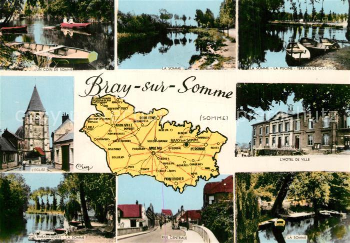 AK / Ansichtskarte Bray sur Somme Bords de la Somme Piscine Camping Hotel de Ville Eglise Rue Centrale Carte Bray sur Somme