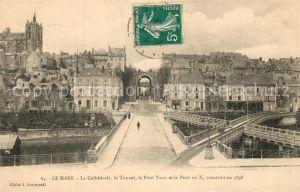 AK / Ansichtskarte Le_Mans_Sarthe La Cathedrale le Tunnel le Pont Ysoir et le Pont en X  Le_Mans_Sarthe